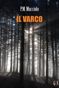 Il varco (2019)