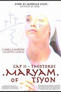 Maryam of Tsyon - Cap II Theotokos